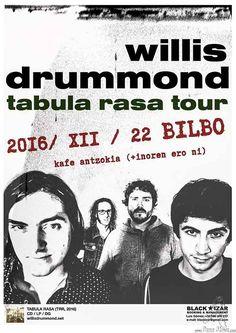 WILLIS DRUMMOND | Kafe Antzokia, Bilbao, 22/XII/2016 | Cartel de Willis Drummond | GALERÍA completa || Full GALLERY: http://denaflows.com/galerias-de-fotos-de-conciertos/w/willis-drummond/