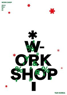 workshop -Y&R korea - joonghyuncho design poster Editorial Layout, Editorial Design, Christmas Editorial, Christmas Graphic Design, Banner Design Inspiration, Christmas Typography, Workshop Design, Christmas Graphics, Web Design