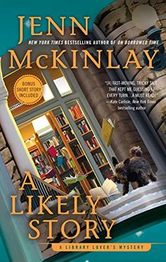 A Likely Story (A Library Lover's Mystery) by Jenn McKinlay.  please clcik on the book jacket to check availability or place a hold @ Otis. (11/3/15)