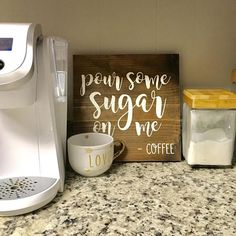 """Pour Some Sugar On Me"" painted wood sign. Perfect for a coffee bar!"