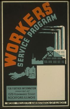 Workers Service Program ... Rockford, Illinois – 1941