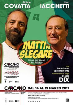 MATTI DA SLEGARE | Teatro Carcano