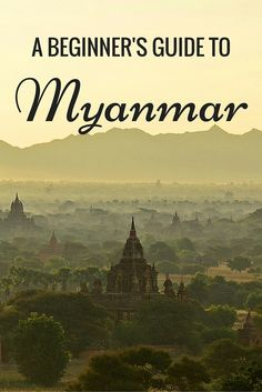 Guide to travel in Myanmar Burma