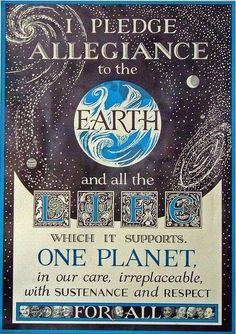 Now that's a pledge! No one country or people over the another. Just one world. #Illustration #Pledge_of_Allegiance #Earth