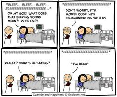 I didn't know EKGs gave out Morse code. Huh, you learn something new every day. (Cyanide and Happiness)