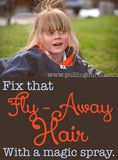 Fix fly away hair with this magic spray.