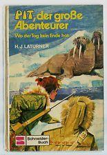 Hans-Jürgen Laturner: PIT, DER GROSSE ABENTEURER, Schneider-Buch 3809, gut