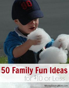 50 Family Fun Ideas for $10 or Less -- there are some GREAT ideas in this post!