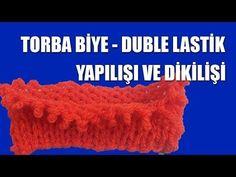TORBA BİYE ( DUBLE LASTİK ) Yapılışı ve Dikilişi - YouTube