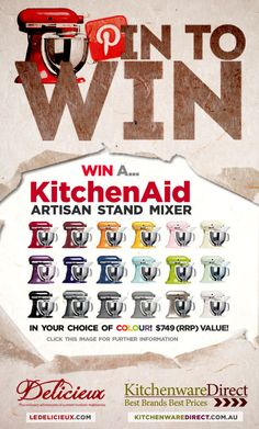 Pin to Win with Delicieux, I want a kitchenaid mixer so bad!