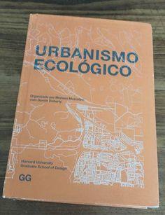 [Livros de Arquitetura] - Urbanismo Ecológico - Editora Gustavo Gili