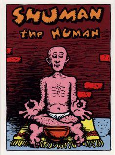 Shuman the Human by Robert Crumb (underground comics)