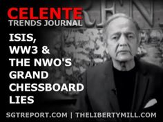 CELENTE:  ISIS, WW3 & THE NWO'S GRAND CHESSBOARD OF LIES