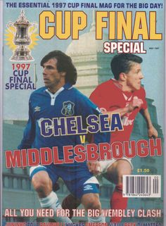 Cup Final Special Magazine - Chelsea v Middlesbrough - 1997