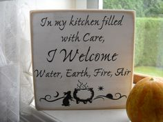"""Woodburn or paint """"In my kitchen filled with care, I welcome Water, Fire, Earth and Air"""""""