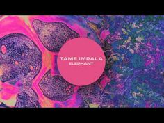 """Tame Impala - Elephant 2012 Australia They like to see themselves as """"a steady flowing psychedelic groove rock band that emphasizes dream-like melody."""""""