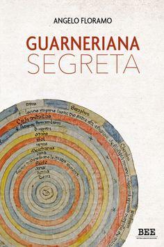 """Italia Medievale: Casarsa (PN) alla scoperta della """"Guarneriana segr..."""