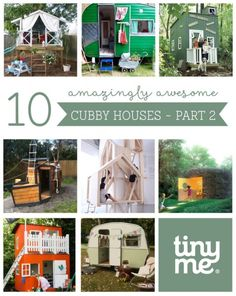 10 Amazingly Awesome Cubby Houses - Part 2   - Tinyme Blog