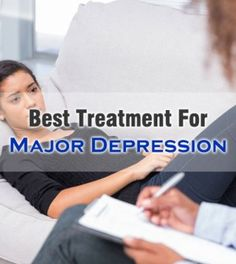 Options Of Best #Treatment For #MajorDepression To Choose From -  #TreatmentForMajorDepression #MajorDepressiveDisorder #Depression #DepressionTreatment #DepressionHelp #TreatmentForDepression