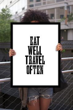"Motivational Poster Typography Print ""Eat Well Travel Often"" Black & White Letterpress Poster Style Home Decor Travel Poster Minimalist Art"