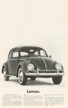 Advertising / Lemon. Advertising classic for VW by DDB  David Ogilvy