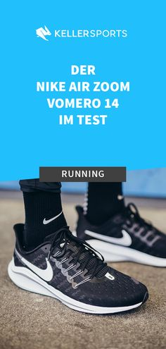 8a34712e2c88 NIKE AIR ZOOM VOMERO 14 IM TEST - Keller Sports Guide - Premium Sport-Brands