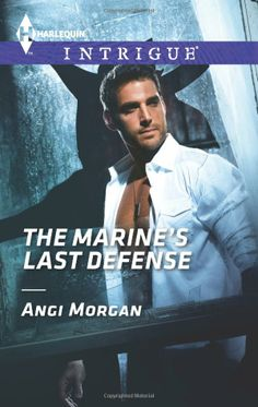 """Read """"The Marine's Last Defense"""" by Angi Morgan available from Rakuten Kobo. To the rest of the world, Sabrina Watkins doesn't exist. But to this cop, she is very much alive in Angi Morgan's The Ma. Used Books, Books To Read, Stunning Brunette, True Identity, Marines, Ebooks, Novels, This Book, Suddenly"""