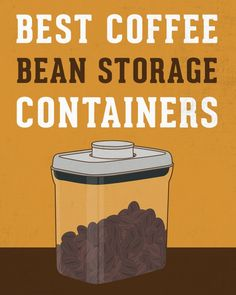 15 Best Coffee Bean Storage Containers