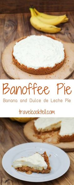 Banana and Dulce de Leche Pie {Banoffee Pie}   Travel Cook Tell