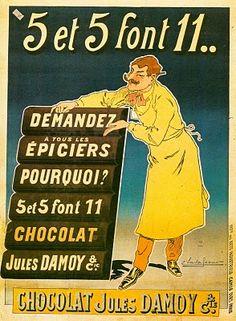 5 et 5 font 11..  Demandez   à tous les  épiciers  pourquoi?  5 et 5 font 11  Chocolat  Jules Damoy & Cie  Chocolat Jules Damoy & Cie