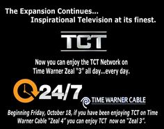 """TCT is expanding...Inspirational Television at its finest.  Now you can enjoy the TCT Network on Time Warner Zeal """"3"""" all day...every day. Beginning Friday, Oct 18, 2013"""