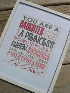Always remind little girls of this.<3