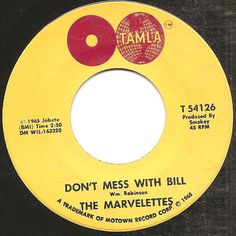 marvelettes 45 label | DON'T MESS WITH BILL, MARVELETTES, TAMLA - Northern Soul ...
