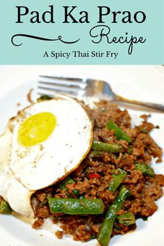 Pad Ka Prao Recipe: A Spicy Thai Stir Fry - From Shores to Skylines
