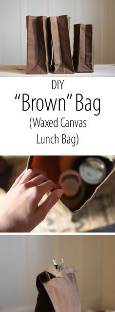 """Brown"" Bag (waxed Canvas Lunch Bag) A great way to replace your brown paper bag with a reusable, durable waxed canvas version. Waxing canvas makes it water resistant and stain-proof.Blank Canvas Blank Canvas may refer to: Waxed Canvas Bag, Diy Canvas, Brown Canvas, Canvas Bags, Blank Canvas, Canvas Crafts, Canvas Ideas, Paper Crafts, Diy Bag Man"