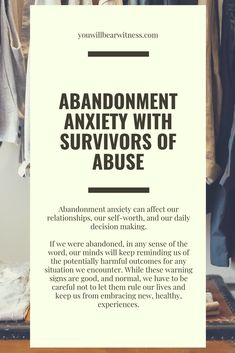 Abandonment anxiety can affect our relationships, our self-worth, and our daily decision making.