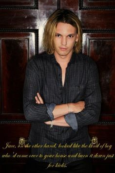 I love this description of Jace, even though I was picturing Alex Pettyfer..