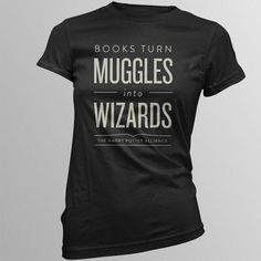 "DFTBA.com ""Books Turn Muggles into Wizards"" Harry Potter Alliance t-shirt (medium or large?)"
