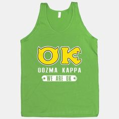 Oozma Kappa is the coolest frat on the Monsters University campus. We may not be the best, but we pride ourselves in being OK!  The American Apparel Tank Top is a 100% combed cotton, mid-lightweight jersey fabric tank with a classic, slimming cut