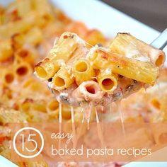 15 Easy Baked Pasta Recipes
