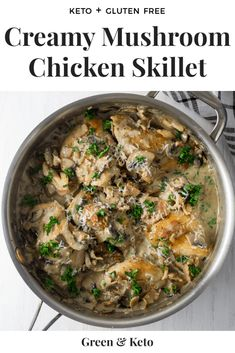 Easy Keto Dinner recipe! This Creamy Mushroom and Chicken Recipe can be made in one pan in under 30 minutes. The perfect weeknight keto chicken recipe that the whole family will love. #keto #greenandketo