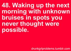 Drunk Girl Problem #48   I'm not a drunk girl, but for some reason this still happens to me.... Haunted girl?