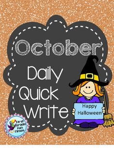 First Grade Fun Times  from  Quick Writes - October on TeachersNotebook.com -  (18 pages) - Writing Foldables for Daily Quick Write Activities