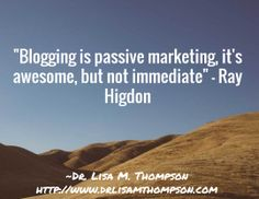Blogging is a marathon - you won't get rich overnight...wise words by Ray Higdon