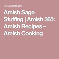 Amish Sage Stuffing   Amish 365: Amish Recipes – Amish Cooking
