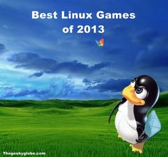10 #Best #Linux #Games of 2013