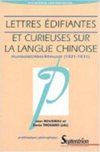Wilhelm von Humboldt et Jean-Pierre Abel-Rémusat : Lettres édifiantes et curieuses sur la langue chinoise