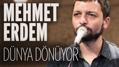 Mehmet Erdem - Dünya Dönüyor (JoyTurk Akustik)
