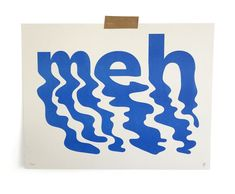 Meh — Ryan Putnam We're type lovers here. Are you an aspiring graphic designer? Feed your design hunger at Referential Treatment. See more type, typefaces, best font combinations, and the like on this board. Creative Typography, Typography Letters, Typography Poster, Graphic Design Typography, Graphic Design Letters, Fashion Typography, Typography Layout, Vintage Typography, Vintage Branding