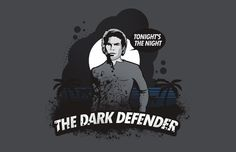 The Dark Defender T-Shirt  http://tshirtonomy.com/killer-dexter-t-shirts